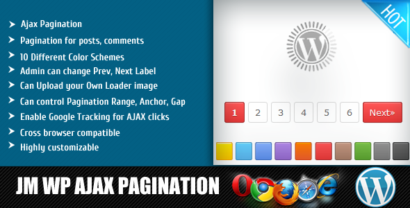 Ajax Pagination Pagination for posts, comments Different Color Schemes Admin can change Prey, Next Label Can Upload uour Own Loader image Can control Pagination Range, Anchor. Gap Enable Google Tracking for AJAX clicks Cross browser compatible Highlj customizable 11111 AJAX PAGINATION
